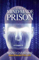The Mind Made Prison