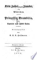 E.T.A. Hoffmann's Ausgewählte Schriften: Klein Zaches genannt Zinnober, Prinzessin Brambilla
