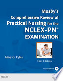 Mosby s Comprehensive Review of Practical Nursing for the NCLEX PN   Exam
