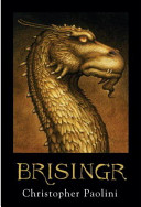 Brisingr, Or, The Seven Promises of Eragon Shadeslayer and Saphira Bjartskular by Christopher Paolini