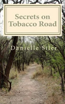 Secrets on Tobacco Road