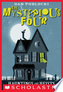The Mysterious Four 1 Hauntings And Heists
