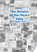 The Beatles   In the News 1964  Volume Two