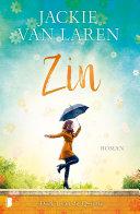 Zin by Jackie van Laren