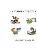 A History of Media