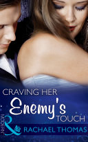 Craving Her Enemy s Touch  Mills   Boon Modern