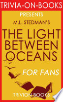 download ebook the light between oceans: a novel by m.l. stedman (trivia-on-books) pdf epub