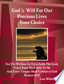 God s Will For Our Precious Lives Your Choice