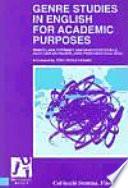 Genre Studies in English for Academic Purposes  Estudios de Genero en Ingles para propositos academicos