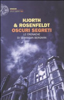 Oscuri segreti  Le cronache di Sebastian Bergman