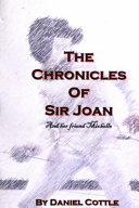 The Chronicles Of Sir Joan : an expert fencer. she also...