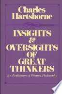 Insights and Oversights of the Great Thinkers