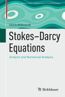 Stokes-Darcy Equations: Analytic and Numerical Analysis