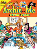 Archie & Me Digest #1 : flu that's been going around, except...