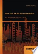 Riten und Rituale der Postmoderne: Am Beispiel des Bistums Erfurt