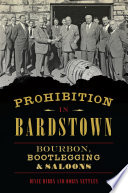 Prohibition in Bardstown