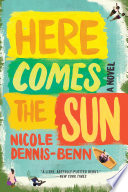 Here Comes The Sun A Novel