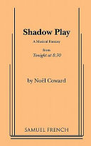 Shadow Play : the tonight at 8:30 series produced in...
