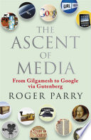The Ascent of Media
