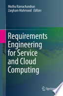Requirements Engineering For Service And Cloud Computing