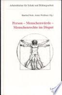 Person - Menschenwürde - Menschenrechte im Disput