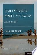 Narratives of Positive Aging Book PDF