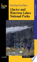 Best Easy Day Hikes Glacier and Waterton Lakes National Parks  2nd