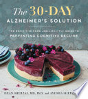 The 30 Day Alzheimer s Solution Book PDF