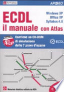 ECDL il manuale con Atlas  Windows XP  Office XP  Syllabus 4 0  Con CD ROM