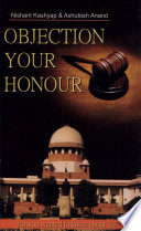 Objection Your Honour All You Wanted To Know About Indian Law