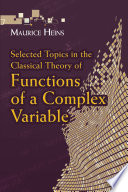 Selected Topics in the Classical Theory of Functions of a Complex Variable