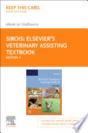 Elsevier s Veterinary Assisting Textbook   E Book