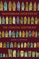 Paleoindian Societies of the Coastal Southeast
