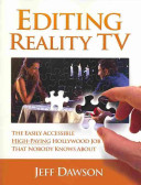 Editing Reality TV : power. they often are responsible for...