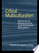 Critical Multiculturalism