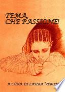 TEMA  che passione