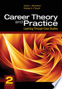 Career Theory And Practice Learning Through Case Studies