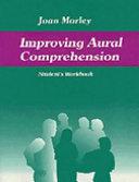 Improving Aural Comprehension