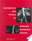 Mathematics and Physics of Emerging Biomedical Imaging