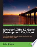 Microsoft XNA 4 0 Game Development Cookbook