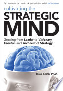Cultivating the Strategic Mind