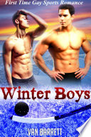 Winter Boys First Time Gay Romance