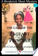 The Case of the Pageant Princess