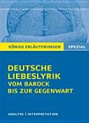 Textanalyse und Interpretation zu Deutsche Liebeslyrik vom Barock bis zur Gegenwart