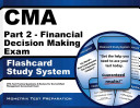 Cma Part 2   Financial Decision Making Exam Flashcard Study System