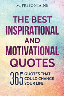 The Best Inspirational and Motivational Quotes
