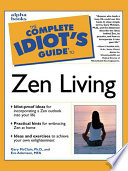 The Complete Idiot s Guide to Zen Living