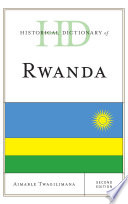Historical Dictionary of Rwanda