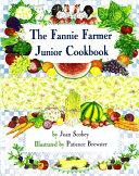 The Fannie Farmer Junior Cookbook