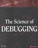 The Science of Debugging